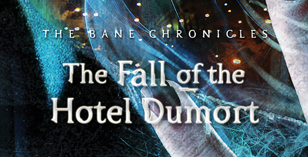 Fall of the Hotel Dumort review