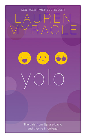 Book Review Yolo By Lauren Myracle The Young Folks