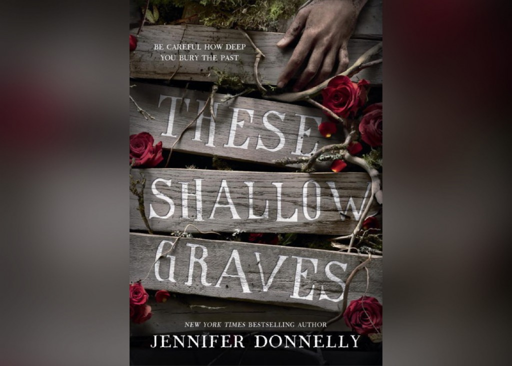 these shallow graves jennifer donnelly