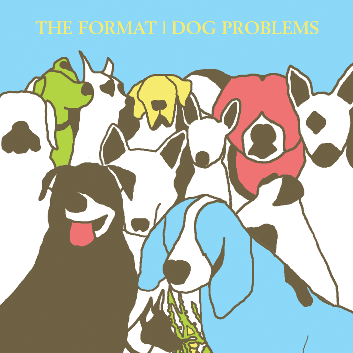 """dog problems the format From the Record Crate: The Format - """"Dog Problems""""   The Young Folks"""