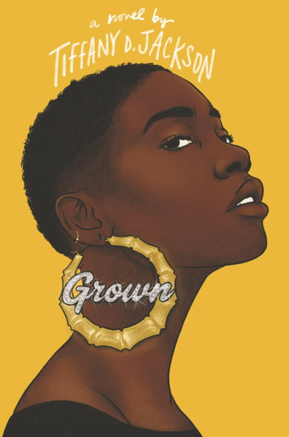 Grown by Tiffany D Jackson Book Cover