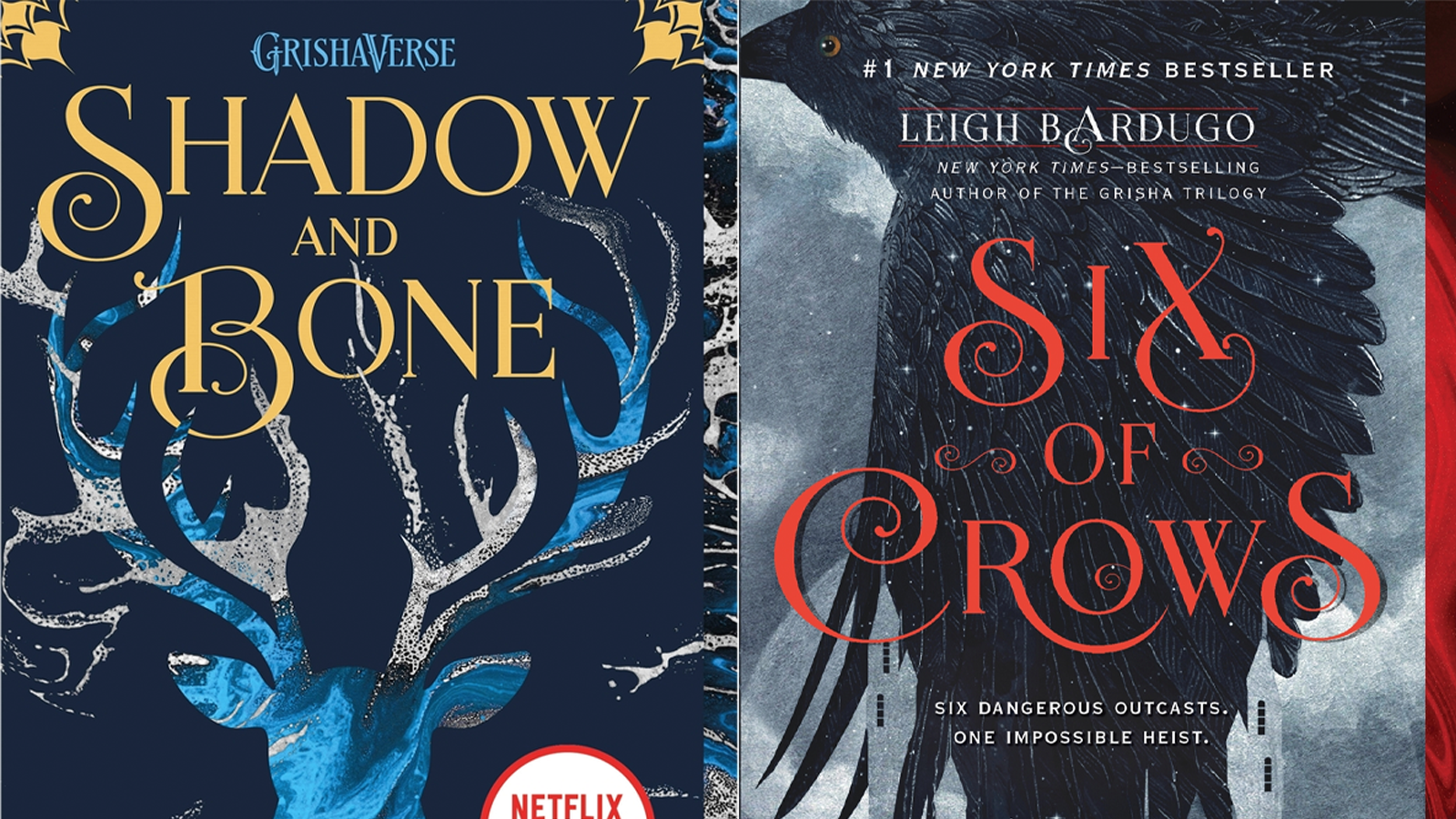 Shadow and Bone and Six of Crows book covers